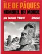 Ile De Pâques , Nombril Du Monde . VILLARET Bernard