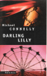 Darling Lilly ( Chasing the Dime ) . CONNELLY Michael
