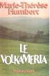 Le Volkameria . HUMBERT Marie-Thérèse