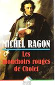 Les Mouchoirs Rouges De Cholet . RAGON Michel