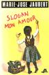 Slogan Mon Amour . JAUBERT Marie-José