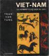 """Viet-Nam : Les Hommes d'Au-Dela Du Sud """"  . TRAN VAN TUNG"""