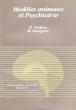 Modèles Animaux et Psychiatrie : Schizophrénies , Troubles De L'humeur , Anxiété . Monographies De l'ANPP , Volume 5 . VERDOUX Hélène Dr , BOURGEOIS ...