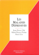 Les Maladies Dépressives : Aspects Sémiologiques - Pathologies Associées - Propositions Nosographiques - Outils de La Recherche - Facteurs ...
