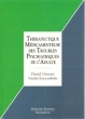Thérapeutique Médicamenteuse Des Troubles Psychiatriques De L'Adulte . GINESTET , D et KAPSAMBELIS , V