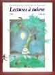 Lectures à Suivre , Ce1 . BERTOUY E., CHAUVEL P. , CUQ J. , FRANCOIS R.