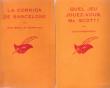 2 Livres : La Corrida De Barcelone . 1962 - Quel Jeu Jouez-vous , Mr. Scott ? 1962. BAZAL Jean , MAY Roger et ROBERTSON Colin