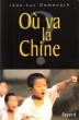 Où va La Chine ? . DOMENACH Jean-Luc