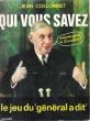 """Qui Vous Savez : Le Jeu Du """" Général a Dit """". COLLOMBET Jean"""