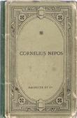 Cornelius Nepos Texte Latin publié Avec Une Notice et Des Notes En Français Par E. Monginot . NEPOS Cornelius