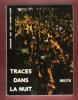 Traces dans La Nuit : Vies D'enfants et D'adolescents De 8 Pays , Récits. Collectif