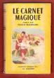 Le Carnet Magique . BEAUREGARD Francis