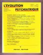 L'évolution Psychiatrique . Cahiers De Psychologie Clinique et De Psychopathologie Générale . Année 1981 , Tome 46 . Fascicule 4 . Octobre-Décembre . ...