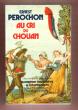 Au Cri Du Chouan : 1- Barberine Des Genêts . 2 - Les Endiablés . PEROCHON Ernest / RAY-LAMBERT