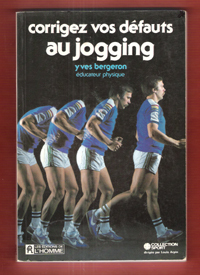 Corrigez vos défauts au jogging - Collection sport