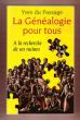 La Généalogie Pour Tous : A La Recherche De Ses Racines . DU PASSAGE Yves