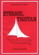 Eternel Tristan. CASETTI Huguette