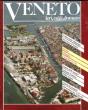 Veneto , Vieri , Oggi , Domani . Anno III , n° 30 . Guigno 1992 : Maurizio , De Luca Il Veneto - Chioggia e I Mondiali Di Vela - Antonio Canova , ...