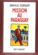 Mission Au Paraguay . COATALEM Jean-Luc