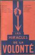 Cahiers Contemporains V : Les Miracles de La volonté . Collectif