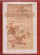 Revue De Famille . Tome I . 1° Juillet 1888 : Les Pauvres - Vies De Deux Chattes - Jeanne D'Arc A-T-elle été Brûlée à Rouen ? - Le Salon Des ...
