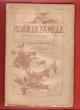 Revue De Famille . Tome II . 15 Septembre 1888 :  La liberté - La Bonne Part - Un Grand Comédien - Souvenirs de l'Ecole De Rome - La Confession D'un ...