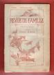 Revue De Famille . Tome IV . 15 Décembre 1891 : Françoise - Humble Exemple - Mégères Apprivoisées - Trois Sonnets - Le Mari d'Aurette - En Islande - ...