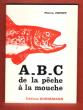 A.B.C. de La Pêche à La Mouche . POPOFF Pierre