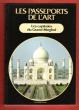 Les Passeports de L'art n° 21 : Les Capitales Du Grand Moghol  . PRASAD MISHRA Laxman