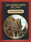 Les Passeports de L'art n° 5 : Le Palais De Bangkok . BEONIO BROCCHIERI Paolo