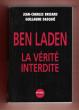 Ben Laden : La vérité Interdite . BRISARD Jean-Charles , DASQUIE Guillaume