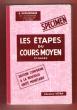 Les Étapes Du Cours Moyen 2° Année : Édition Conforme à La Nouvelle unité Monétaire : Spécimen . MORGENTHALER H. , HUNTZINGER CH. , BOUTEILLER L. , ...