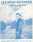 Les Deux Guitares : Paroles et Musique De Charles Aznavour . AZNAVOUR Charles