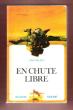 En Chute Libre . ( Dive from the Sky ). HALACY Dan