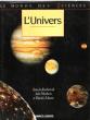 L'Univers . NICOLSON Ian , MOORE Patrick , sous La Direction