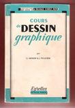 Cours De Dessin Graphique . KIENERT Georges , PELLETIER Jean