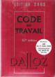 Code Du Travail Édition 2005 : En Encart Loi Du 31 Mars 2005 : Organisation Du temps De Travail  . DALLOZ