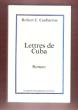 Lettres De Cuba. CAUBARRUS Robert C.