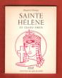 Sainte Hélène Au Grand Coeur . CHAMPY Huguette