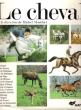 Le Cheval. MONTFORT Michel sous La Direction