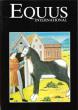 Equus International N°7 . Février 1986 : Des Chevaux Factices De Gargantua - Confessions D'un Maquignon - La Grande Évasion , Tourisme équestre - ...