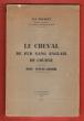 Le Cheval De Pur Sang Anglais De Course . Son Stud-Book. BOCQUET H.-J. Docteur Vétérinaire