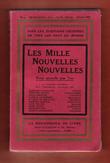 Les Mille Nouvelles Nouvelles . n° 1 . Février 1910 : Tous Les Écrivains Célèbres De tous Les Pays Du Monde . D'ANNUNZIO Gabriele , KIPLING , Lemaître ...
