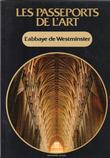 Les Passeports de L'art n° 9 : L'Abbaye De Westminster    . GORLIER Claudio