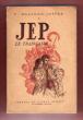 Jep , Le Trabucaire. BOACHON-JOFFRE Y.