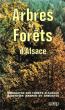 Arbres et Forêts D'Alsace : Connaitre Les Forêts d'Alsace , Identifier Arbres et Arbustes . JACAMON Marcel , SIGWARTH Georges