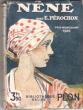 Nêne . Prix Goncourt 1920 . PEROCHON Ernest
