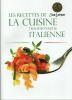 Les recettes de la cuisine traditionnelle italienne SAN LORENZO. Collectif