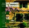 Les maisons de Provence. Massot
