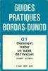 Guides pratiques Bordas-Dunod.01.Comment traiter un sujet de français (CAP-BEP-BP). Robert Besson
